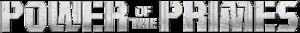 À savoir... Lexique: Les Jouets et Continuité Transformers 300px-Power_of_the_Primes_logo